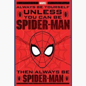 Αφίσες Marvel, Dc, Super Heroes - Spiderman, Always be yourself