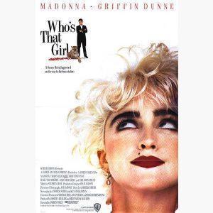 Κινηματογραφικές Αφίσες - Who's that Girl